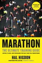 Marathon, Revised and Updated 5th Edition - The Ultimate Training Guide: Advice, Plans, and Programs for Half and Full Marathons ebook by