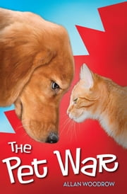 The Pet War ebook by Allan Woodrow