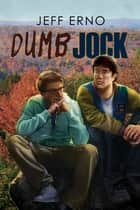 Dumb Jock ebook by Jeff Erno