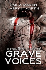 Grave Voices - A Storm & Fury Adventure ebook by Gail Z. Martin,Larry N. Martin