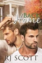 Back Home ebook by RJ Scott