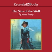 The Sins of the Wolf audiobook by Anne Perry
