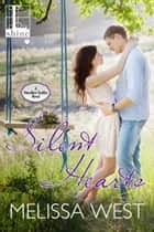 Silent Hearts ebook by Melissa West
