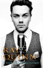 This Time Round ebook by Ray Quinn