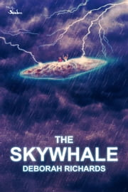 The Skywhale ebook by Deborah Richards