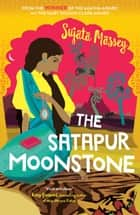 The Satapur Moonstone ebook by