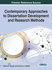 Contemporary Approaches to Dissertation Development and Research Methods ebook by Valerie A. Storey,Kristina A. Hesbol