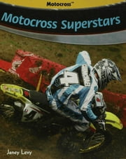 Motocross Superstars ebook by Levy, Janey