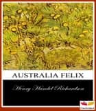 Australia Felix ebook by