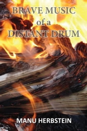 Brave Music of a Distant Drum ebook by Manu Herbstein, Kathy Stinson