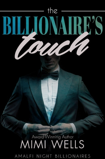The Billionaire's Touch ebook by Mimi Wells