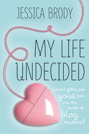 My Life Undecided ebook by Jessica Brody