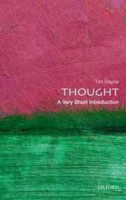 Thought: A Very Short Introduction ebook by Tim Bayne