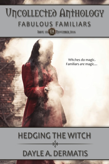 Hedging the Witch ebook by Dayle A. Dermatis