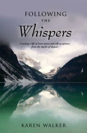 Following the Whispers ebook by Karen Walker