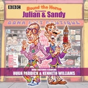 Round the Horne: The Complete Julian & Sandy - Classic BBC Radio comedy livre audio by Barry Took, Marty Feldman