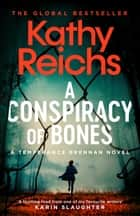 A Conspiracy of Bones ebook by