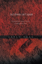 ...but stones can't speak - Translated by Lauren Friesen and Magdalena Katt ebook by Lauren Friesen