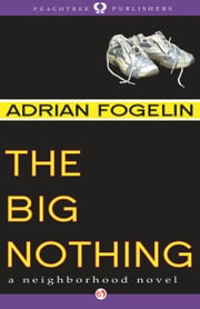 The Big Nothing ebook by Adrian Fogelin
