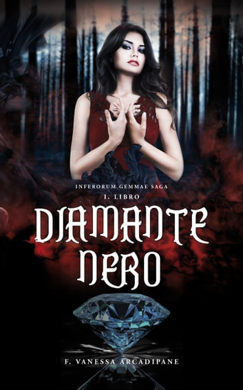 Diamante Nero eBook by F. Vanessa Arcadipane
