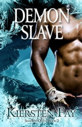 Demon Slave (Shadow Quest Book 2) ebook by Kiersten Fay