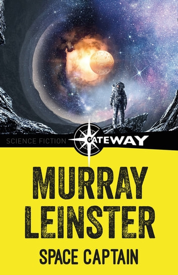 Space Captain ebook by Murray Leinster