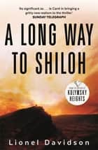 A Long Way to Shiloh ebook by Lionel Davidson