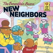 The Berenstain Bears' New Neighbors ebook by Stan Berenstain,Jan Berenstain