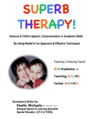 Superb Therapy! ebook by Noelle Michaels, MA, CCC-SLP, LDT-C