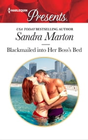 Blackmailed into Her Boss's Bed ebook by Sandra Marton