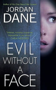 Evil Without a Face ebook by Jordan Dane