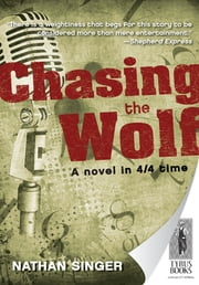 Chasing The Wolf ebook by Nathan Singer