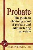 Probate ebook by Gordon Bowley