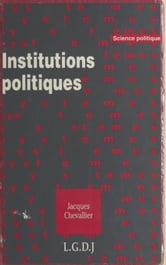 Institutions politiques ebook by Jacques Chevallier