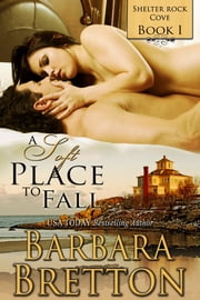 A Soft Place to Fall ebook by Barbara Bretton