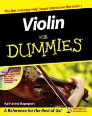Violin For Dummies ebook by Rapoport, Katharine