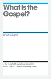 What Is the Gospel? ebook by Bryan Chapell,D. A. Carson,Timothy J. Keller