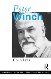 Peter Winch ebook by Colin Lyas