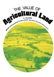 The Value of Agricultural Land ebook by Clark, Colin