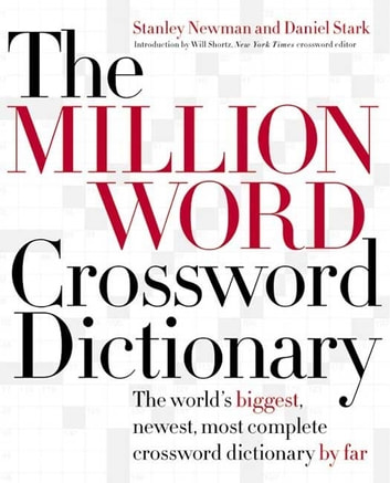The Million Word Crossword Dictionary ebook by Stanley Newman,Daniel Stark