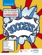 AQA GCSE English Language Grades 5-9 Student's Book ebook by Keith Brindle