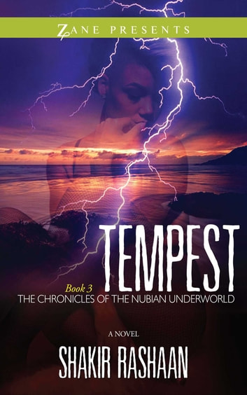 Tempest - Book Three of the Chronicles of the Nubian Underworld ebook by Shakir Rashaan