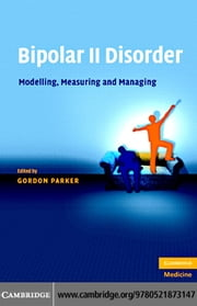 Bipolar II Disorder ebook by Parker,Gordon
