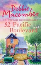 92 Pacific Boulevard (A Cedar Cove Novel, Book 9) ebook by Debbie Macomber