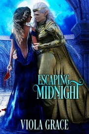 Escaping Midnight ebook by Viola Grace