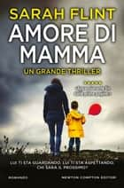 Amore di mamma ebook by Sarah Flint