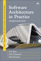 Software Architecture in Practice ebook by Len Bass, Paul Clements, Rick Kazman