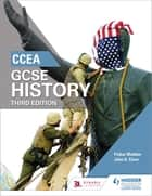 CCEA GCSE History Third Edition ebook by Finbar Madden, John Clare