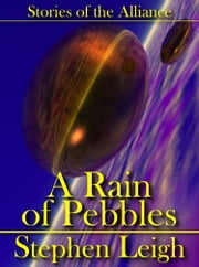 A Rain of Pebbles ebook by Stephen Leigh