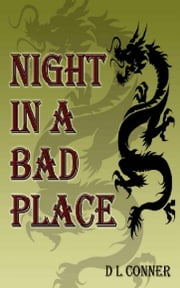 Night in a Bad Place ebook by D.L. Conner